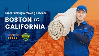 Boston to California Movers   Moving To California and Need a Long Distance Moving Company