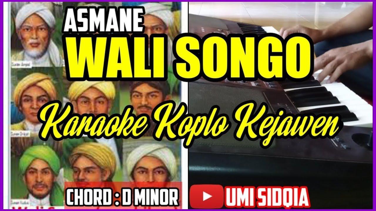 Download ASMANE WALI SONGO-KARAOKE SHOLAWAT VERSI KOPLO KEJAWEN | QOSIDAH KOPLO TERBARU 2020 FULL BASS