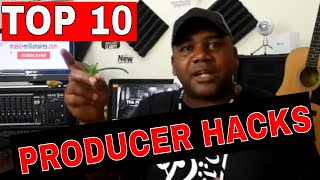 TOP 10 PRODUCERS HACKS & TIPS YOU SHOULD KNOW