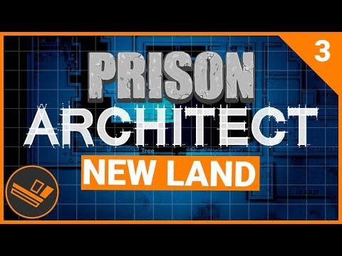 Prison Architect | NEW LAND (Prison 9) - Part 3