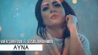 Vefa Serifova ft Vusal İbrahimov - Ayna