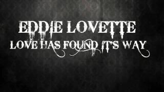 Eddie Lovette - Love has found it