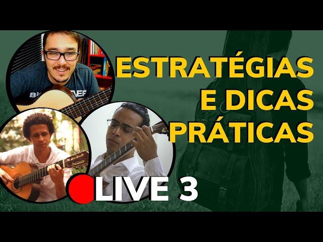 🔴 Organização dos Estudos de Violão | Estratégias e Dicas de Estudo - LIVE Parte 3