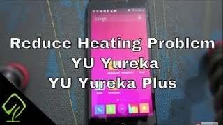 YU Phones Over Heating Problem Solved | 100% Grantee
