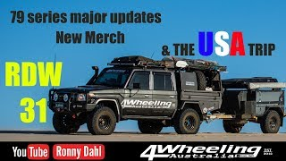 The USA trip and major updates to the 79 series Landcruiser