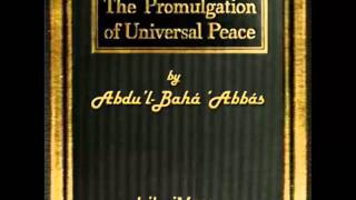 The Promulgation of Universal Peace (FULL Audiobook)