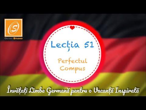 Lecția 51 - Perfectul Compus - Lecții de Gramatică în Limba Germană