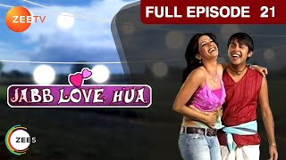 Jab Love Hua - Episode 21