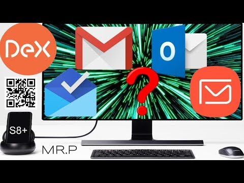 Top Email Apps For Samsung S8/S8+/Note8 DeX Station