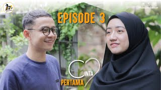 Download CINTA PERTAMA Episode 3 | Web Series | B3e Production