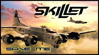 SKILLET - Save Me • Midway Movie Edition