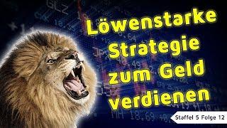 🦁 Löwenstark Geld verdienen im Internet mit binären Optionen ☑️