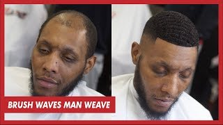 Man Weave Brush Wave Unit Tutorial | Full Install
