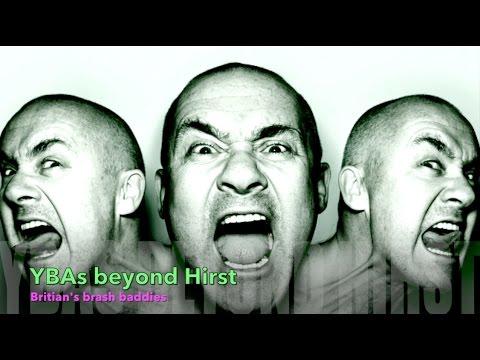 YBAs beyond Hirst - Britain's Brash Baddies