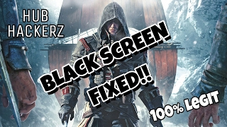 How to Fix Assassins Creed Rogue Black Screen/Startup fix 100% Working Easiest Method Works Well.!!