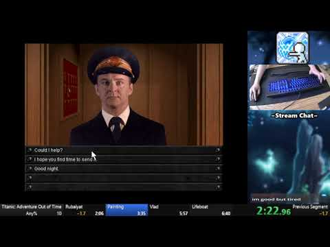 Titanic: Adventure out of Time Speedrun (any%) 6:26.76 [World Record] |