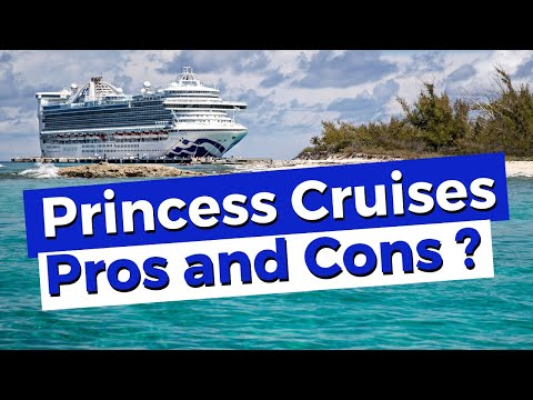 Princess Cruises 5 Pros and 5 Cons Cruising With Them