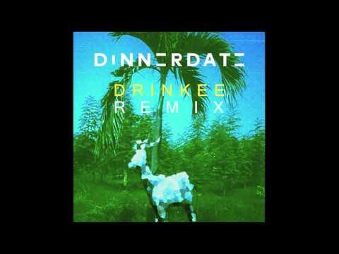 SOFI TUKKER - Drinkee (Dinnerdate Remix) [Official Audio]
