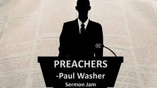 Preachers - Paul Washer