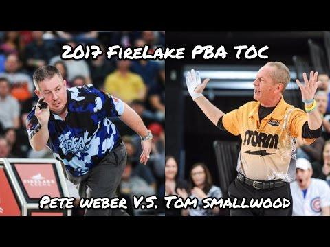 2017 FireLake PBA Tournament of Champions Match #1 - Pete Weber V.S. Tom Smallwood