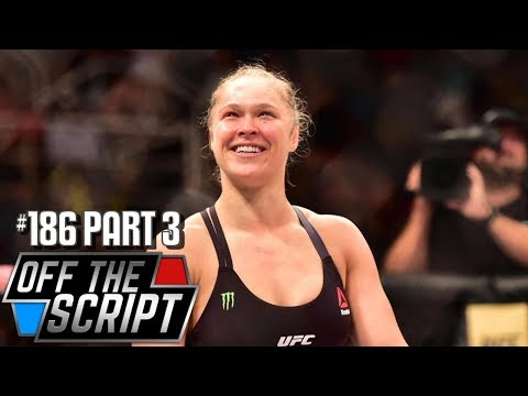 MAJOR ROLE PLANNED FOR RONDA ROUSEY AT THE MAE YOUNG CLASSIC FINAL - Off The Script #186 Part 3