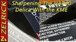 kme sharpening the hap40 delica including lapping films and micro beveling