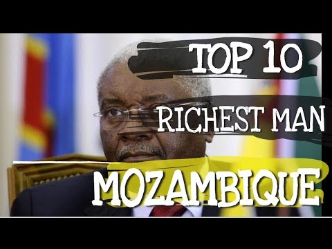Top 10 Richest Person in Mozambique
