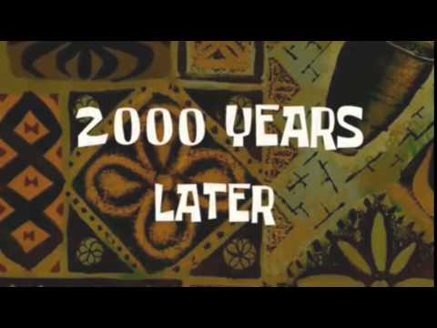 Spongebob - 2000 Years Later 2018 + DOWNLOAD LINK