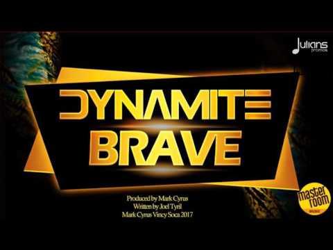 Dynamite  Brave
