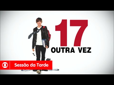 Trailer do filme 17 Outra Vez