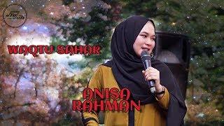 Waqtu Sahar - Anisa Rahman [Open House di Istana Seggaf]