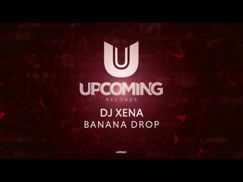 DJ Xena - Banana Drop