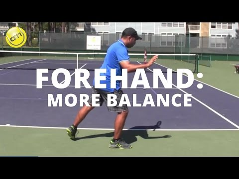 Tennis Tip: A More Balanced Forehand