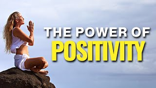 Morning Motivation - The Power Of Positive Energy - Practice Positive Thinking Everyday
