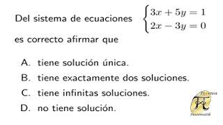 Tipos de soluciones en un sistema de ecuaciones 2x2 - Problema tipo Universidad Nacional de Colombia