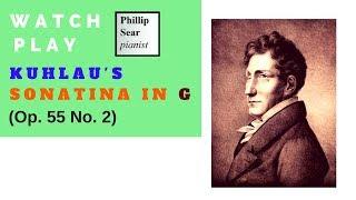 Friedrich Kuhlau : Sonatina in G , Op. 55 No. 2