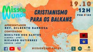 Missao Mundo #W42_21 - 143 - Balkans