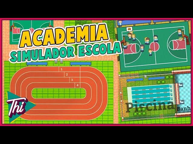 Praticando Esportes! - ACADEMIA SCHOOL SIMULATOR #07 - PT BR