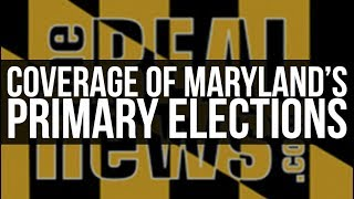 LIVE:  Maryland Democratic Primary Watch Party and Analysis