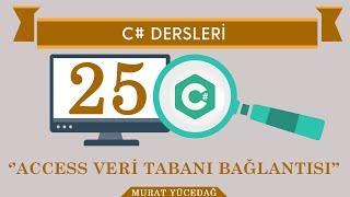 C# Ders 25-Access Veri Tabanı Bağlantısı