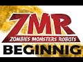 Zombie Monster Robot - BEGINNING
