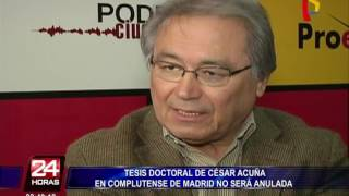 Universidad Complutense de Madrid no retirará tesis doctoral de César Acuña