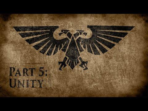 Warhammer 40,000: Grim Dark Lore Part 5 – Unity
