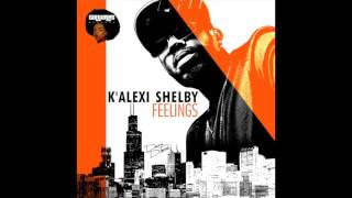 K'ALEXI SHELBY - FEELINGS (DEEP) - Cultures Records