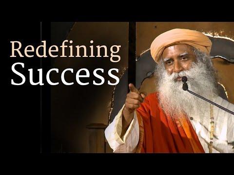 Sadhguru on Redefining Success