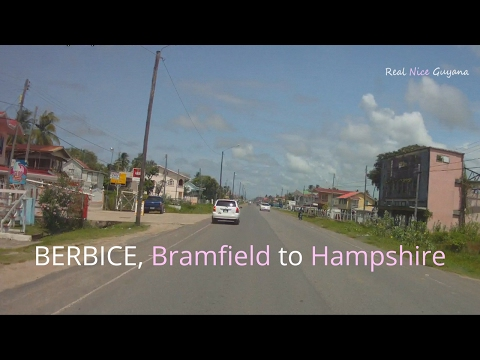 Berbice, Bramfield to Hampshire, Guyana (HD)