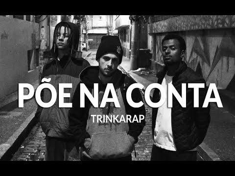 TrinkaRap - Põe na Conta