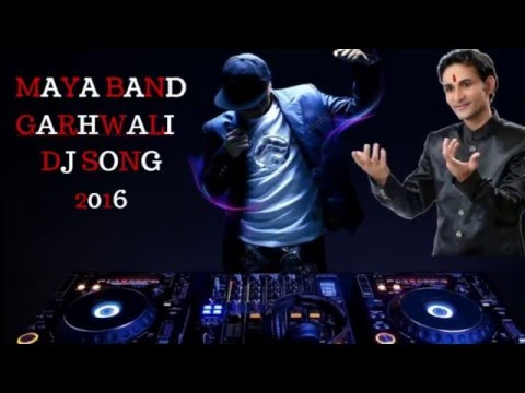 Maya Band Latest New Garhwali Song 2017 | Manglesh Dangwal | Dj Garhwali Remix song