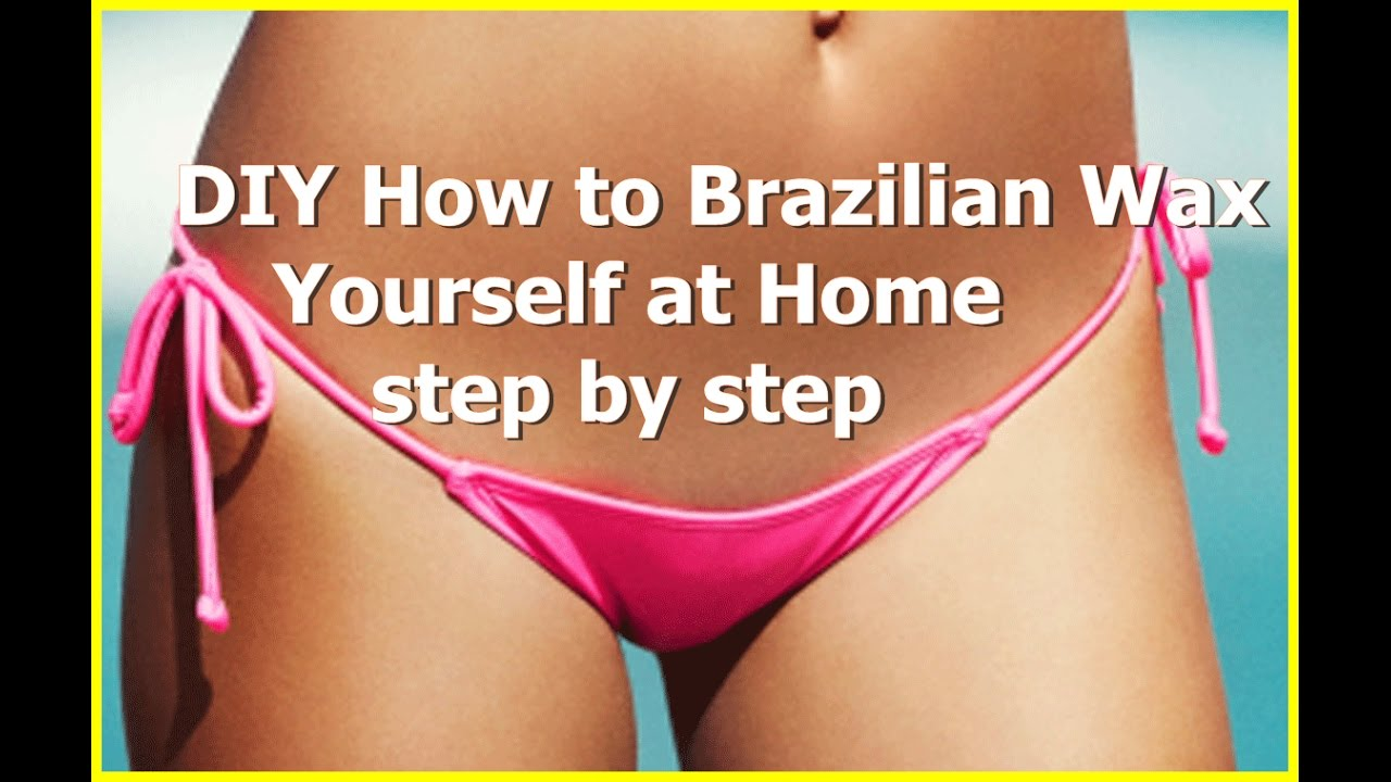 diy brazilian wax diy how to wax yourself at home step by step 13385