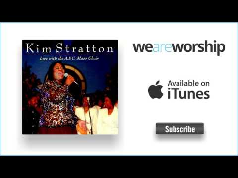 Kim Stratton - You Are My God